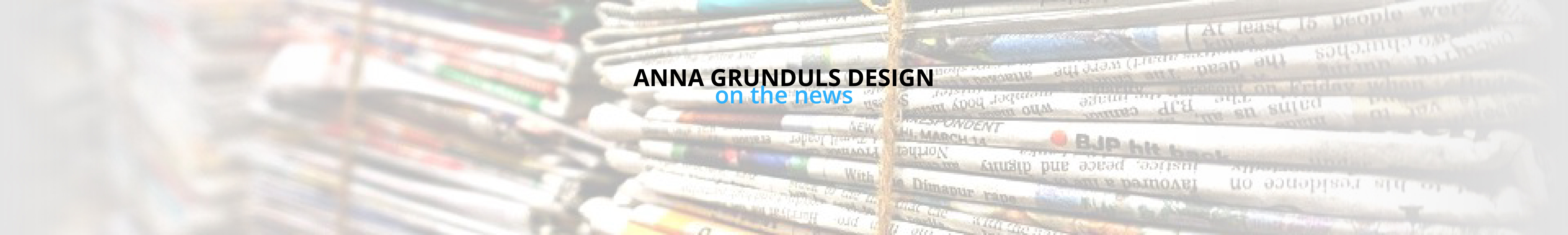 Anna Grunduls Design press releases