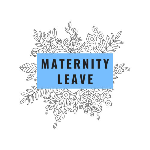 Anna's Official Maternity Leave Announcement