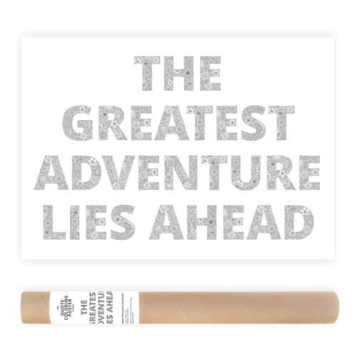 The Greatest Adventure Lies Ahead Adult Coloring Poster AnnaGrunduls529